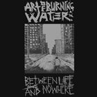 ART OF BURNING WATER Containment / Art Of Burning Water album cover