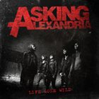 ASKING ALEXANDRIA Life Gone Wild album cover