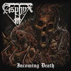 ASPHYX Incoming Death album cover