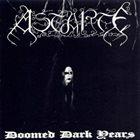 ASTARTE Doomed Dark Years album cover