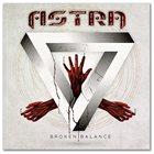 ASTRA — Broken Balance album cover