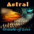 ASTRAL Formula Of Love album cover