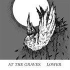 AT THE GRAVES (MD) Lower album cover