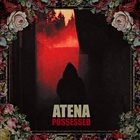 ATENA Possessed album cover