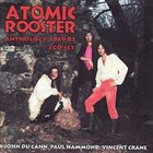 ATOMIC ROOSTER Anthology 1969 - 1981 album cover