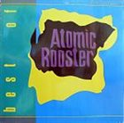 ATOMIC ROOSTER The Best Of album cover