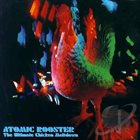 ATOMIC ROOSTER The Ultimate Chicken Meltdown album cover