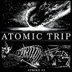 ATOMIC TRIP Strike #2 album cover