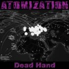 ATOMIZATION Dead Hand album cover