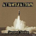 ATOMIZATION Second Strike album cover