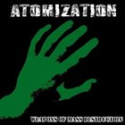 ATOMIZATION Weapons of Mass Destruction album cover