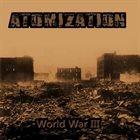 ATOMIZATION World War III album cover