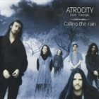 ATROCITY Calling the Rain (feat. Yasmin) album cover