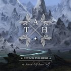 ATTACK THE HERO In Search Of Inner Self album cover