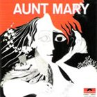 AUNT MARY Aunt Mary album cover