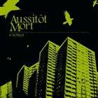 AUSSITÔT MORT 6 Songs album cover