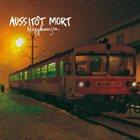AUSSITÔT MORT Nagykanizsa album cover