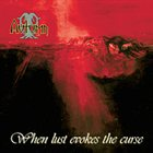 AUTUMN When Lust Evokes the Curse album cover