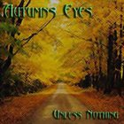 AUTUMNS EYES Unless Nothing album cover