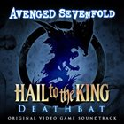 AVENGED SEVENFOLD Hail To The King: Deathbat (Original Video Game Soundtrack) album cover
