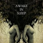 AWAKE IN SLEEP Awake In Sleep album cover