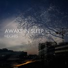 AWAKE IN SLEEP Heights album cover