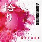 AXEGRINDER Satori album cover