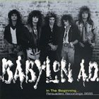 BABYLON A.D. In The Beginning: Persuaders Recordings 86-88 album cover