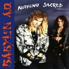 BABYLON A.D. Nothing Sacred album cover