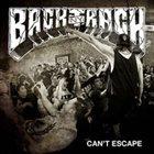 BACKTRACK Can't Escape album cover