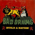 BAD BRAINS Build a Nation album cover