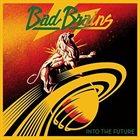 BAD BRAINS Into the Future album cover