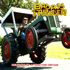 BADASS FARMER Revenge Of A Tractor Driver album cover