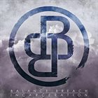 BALANCE BREACH Incarceration album cover