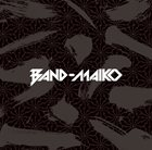 BAND-MAID Band-Maiko album cover