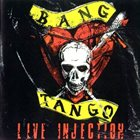 BANG TANGO Live Injection album cover