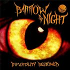 BARROW BY NIGHT Immortality Bestowed album cover