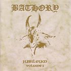 BATHORY Jubileum, Volume I album cover