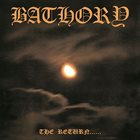 BATHORY — The Return...... album cover