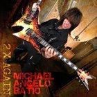 MICHAEL ANGELO BATIO 2 X Again album cover