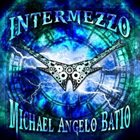 MICHAEL ANGELO BATIO Intermezzo album cover