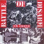 BATTLE OF DISARM Join No Army Police And Politician / 反戦 反動物実験 album cover
