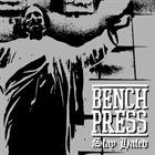 BENCHPRESS Stay Hated album cover