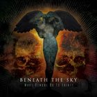 BENEATH THE SKY What Demons Do to Saints album cover