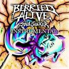 BERRIED ALIVE Soul Sucker (Instrumental) album cover