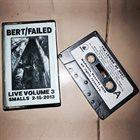 BERT Live Volume 3: Smalls 2-15-2013 album cover