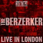 THE BERZERKER Live in London album cover