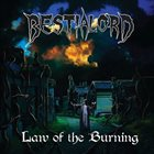BESTIALORD Law Of The Burning album cover