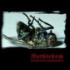 BETHLEHEM Hexakosioihexekontahexaphobia album cover