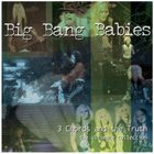 BIG BANG BABIES 3 Chords And The Truth: The Ultimate Collection album cover